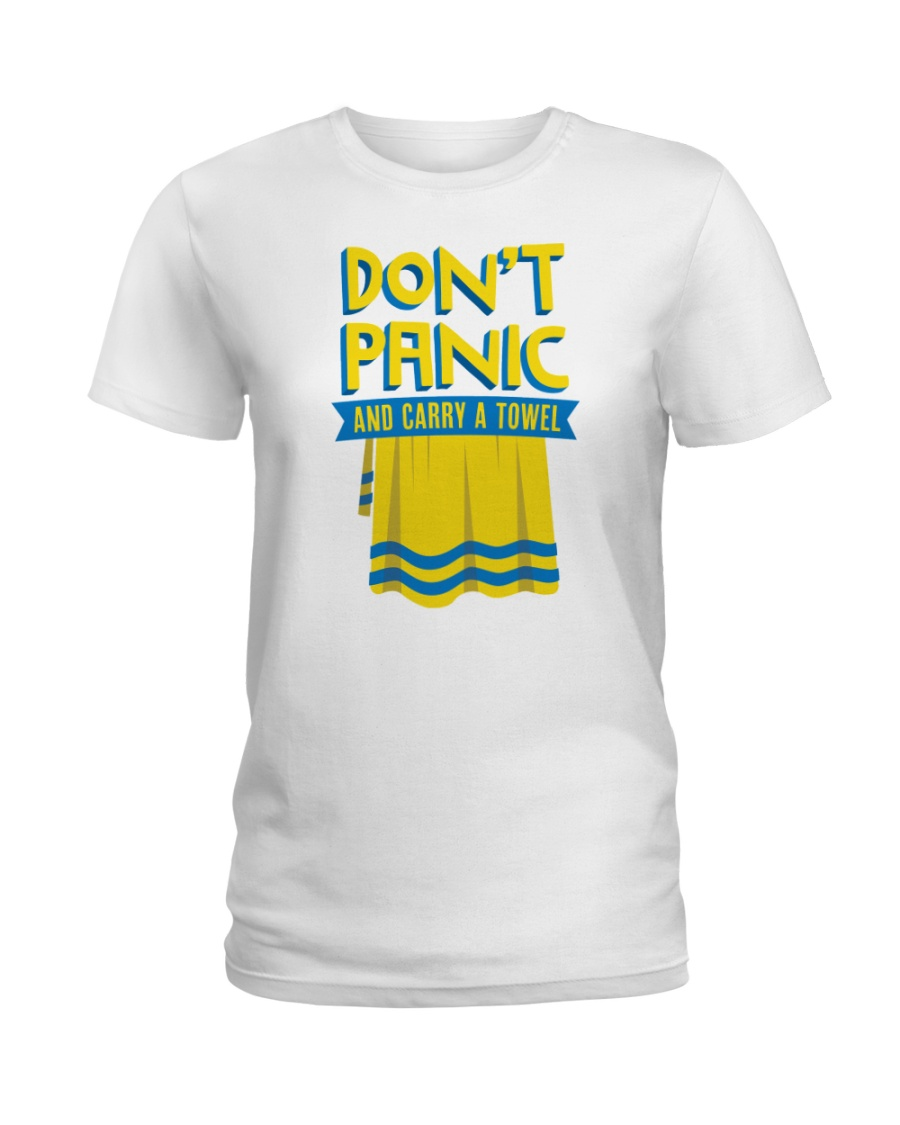Don't Panic And Carry A Towel Ladies T-Shirt