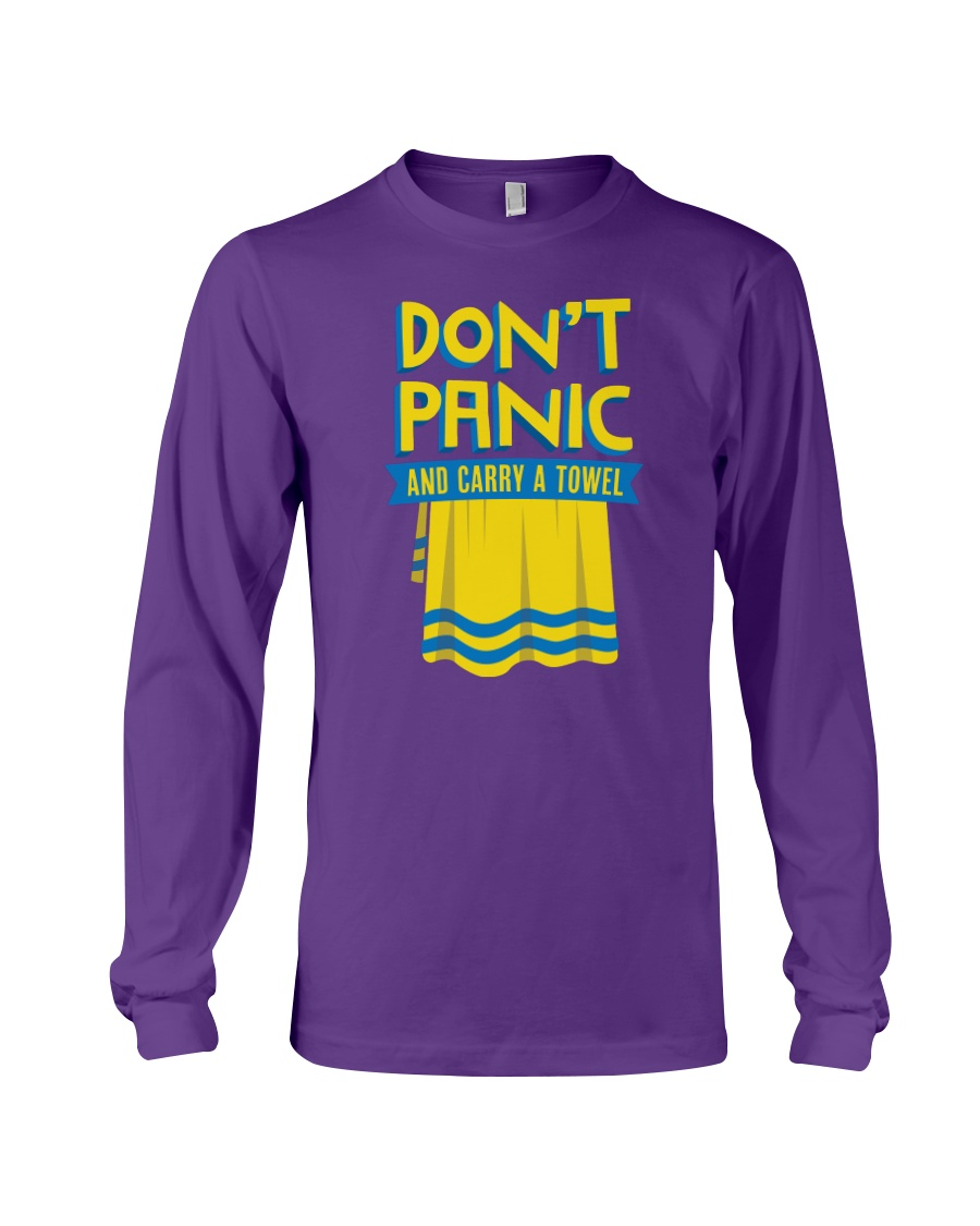 Don't Panic And Carry A Towel Long Sleeve Tee
