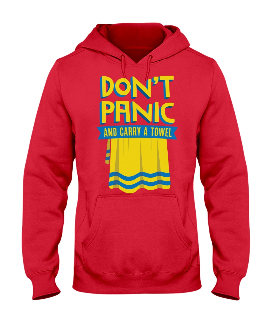 Don't Panic And Carry A Towel Hooded Sweatshirt