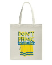 Don't Panic And Carry A Towel Tote Bag back