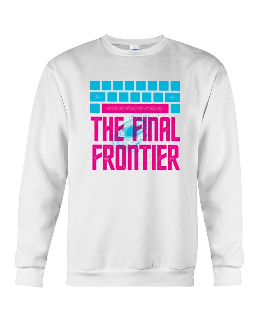 Space The Final Frontier Crewneck Sweatshirt