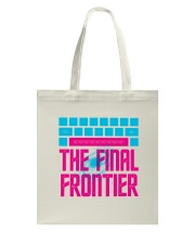 Space The Final Frontier Tote Bag back