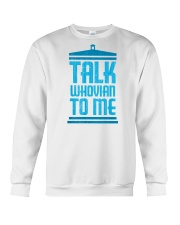 Talk Whovian To Me Crewneck Sweatshirt thumbnail
