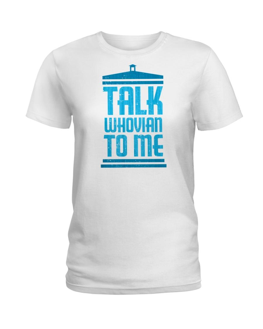 Talk Whovian To Me Ladies T-Shirt