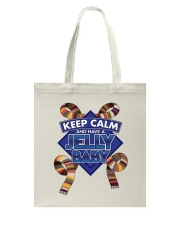 Keep Calm And Have A Jelly Baby Tote Bag back