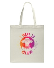 I Want To Believe Tote Bag back