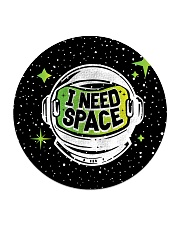 I Need Space Circle Coaster thumbnail