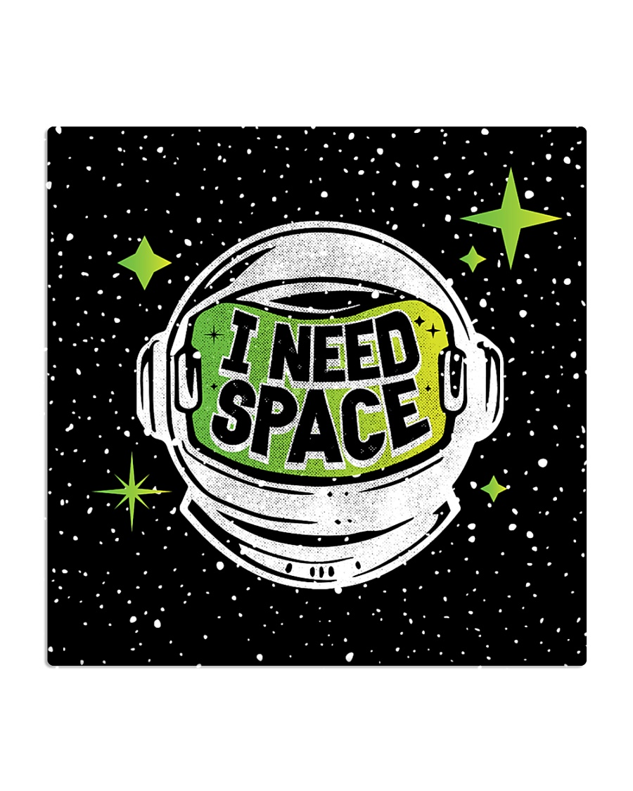 I Need Space Square Coaster