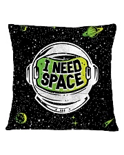 I Need Space Square Pillowcase back