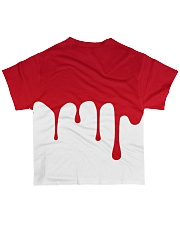 Dude I'm Bleeding All-over T-Shirt back