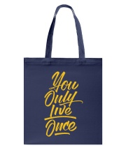 You Only Live Once Tote Bag thumbnail