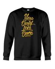 You Only Live Once Crewneck Sweatshirt thumbnail