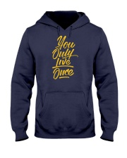 You Only Live Once Hooded Sweatshirt thumbnail