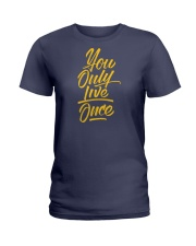 You Only Live Once Ladies T-Shirt thumbnail