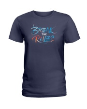 Break The Rules Ladies T-Shirt tile