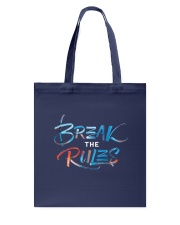 Break The Rules Tote Bag tile