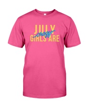 July Girls are Crazy Classic T-Shirt front