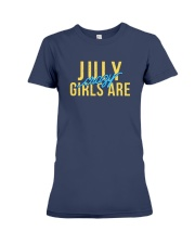 July Girls are Crazy Premium Fit Ladies Tee thumbnail