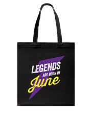 Legends Are Born in June Tote Bag thumbnail