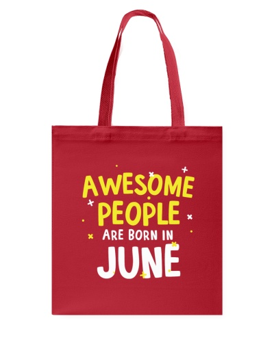 Awesome People Are Born In June