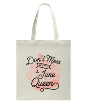 Don't Mess With a June Queen Tote Bag thumbnail