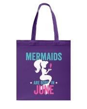 Mermaids Are Born in June Tote Bag thumbnail