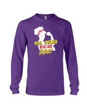 Real Women are Born in June Long Sleeve Tee thumbnail