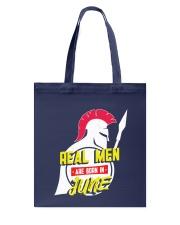Real Men are Born in June Tote Bag thumbnail