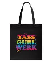 Yass Gurl Werk Tote Bag thumbnail