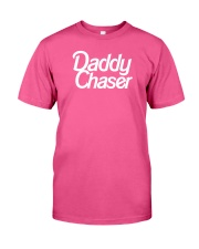 Daddy Chaser Classic T-Shirt front