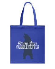 Hairy Guys Cuddle Better Tote Bag thumbnail
