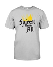 Fairest of them all Classic T-Shirt front