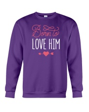 Born To Love Him Crewneck Sweatshirt thumbnail