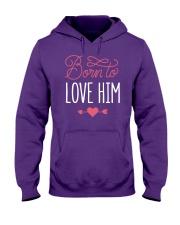 Born To Love Him Hooded Sweatshirt thumbnail