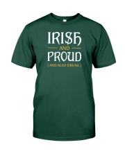 Irish and Proud and Also Drunk Premium Fit Mens Tee tile