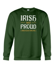 Irish and Proud and Also Drunk Crewneck Sweatshirt thumbnail