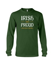 Irish and Proud and Also Drunk Long Sleeve Tee thumbnail