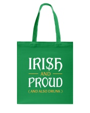Irish and Proud and Also Drunk Tote Bag back