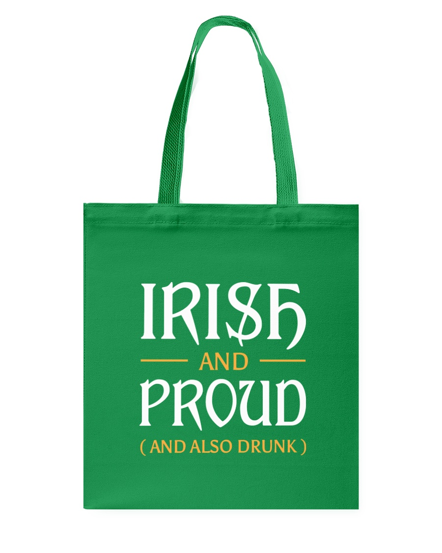 Irish and Proud and Also Drunk Tote Bag