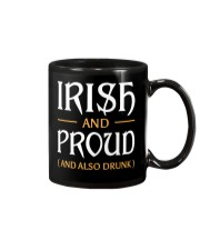 Irish and Proud and Also Drunk Mug front