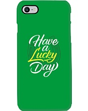 Have a Lucky Day Phone Case thumbnail