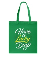 Have a Lucky Day Tote Bag tile