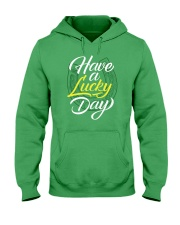 Have a Lucky Day Hooded Sweatshirt thumbnail