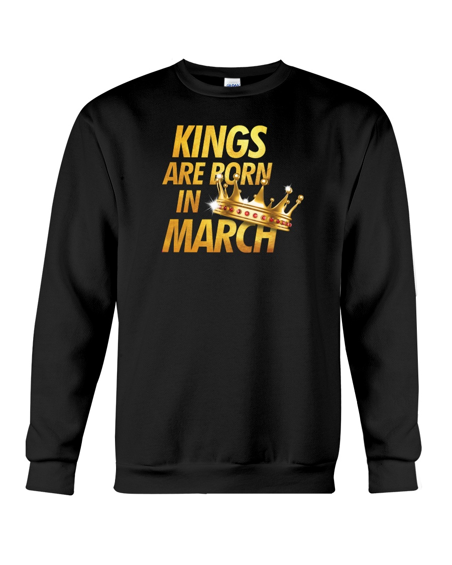 Kings Are Born in March Crewneck Sweatshirt