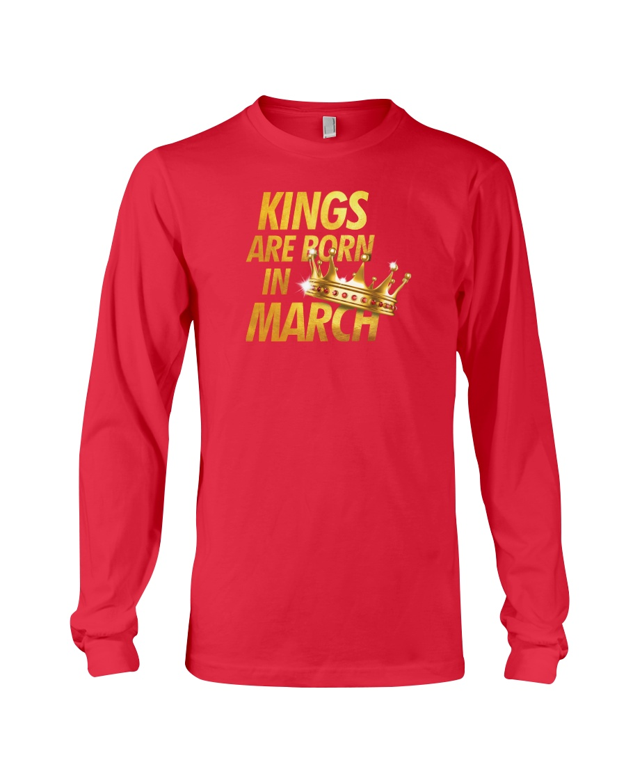 Kings Are Born in March Long Sleeve Tee
