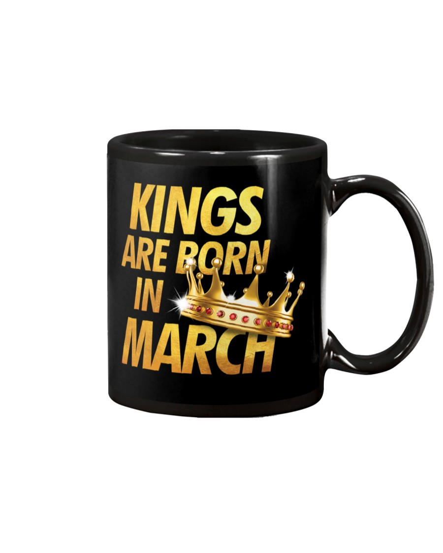 Kings Are Born in March Mug
