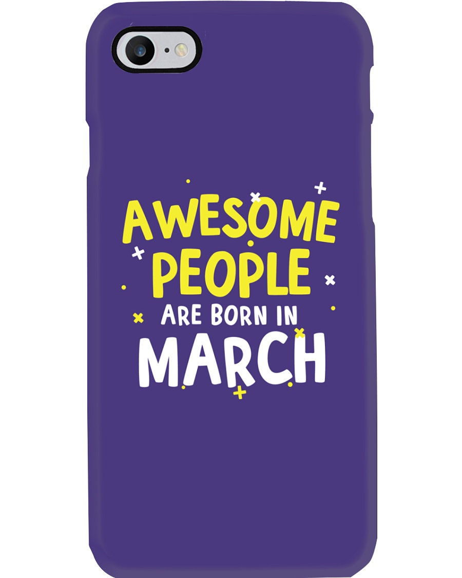 Awesome People Are Born In March Phone Case
