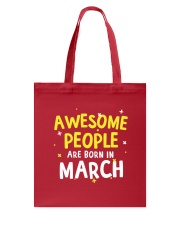 Awesome People Are Born In March Tote Bag thumbnail