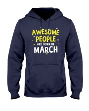 Awesome People Are Born In March Hooded Sweatshirt thumbnail