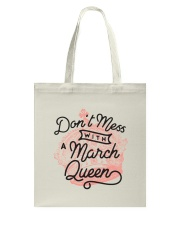 Don't Mess With a March Queen Tote Bag back